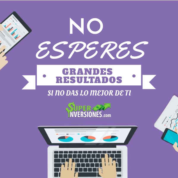 Frases de Marketing Digital – No esperes grandes resultados, si no das lo mejor de ti